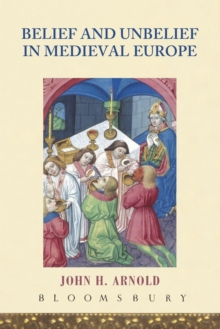 Image for Belief and unbelief in medieval Europe