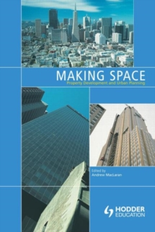 Image for Making space  : property development and urban planning