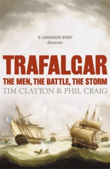 Image for Trafalgar  : the men, the battle, the storm