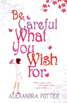 Image for Be careful what you wish for