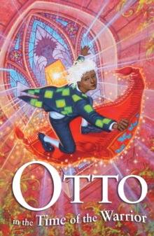 Image for Otto in the time of the warrior  : a tale of the Karmidee