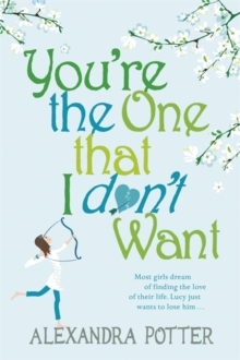 Image for You're the one that I don't want