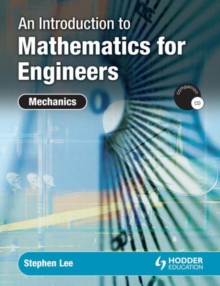 Image for An introduction to mathematics for engineers  : mechanics