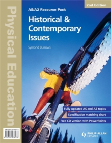 AS/A2 Physical Education: Historical & Contemporary Issues 2nd Edition Resource Pack