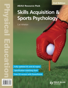 Physical Education: Skills Acquisition & Sports Psychology 2nd Edition Resource Pack