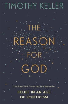 Image for The reason for God  : belief in an age of scepticism