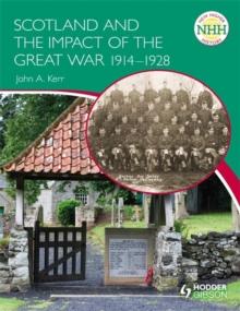 Image for Scotland and the impact of the Great War 1914-1928