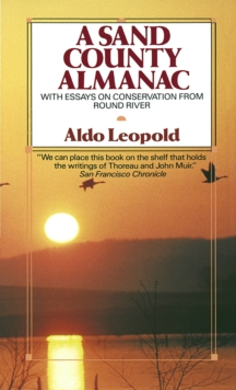 Image for A sand county almanac  : with essays on conservation from Round River