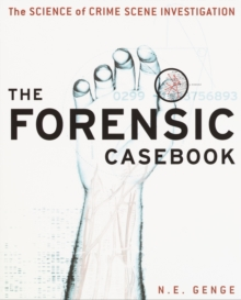 Image for The forensic casebook  : the science of crime scene investigation