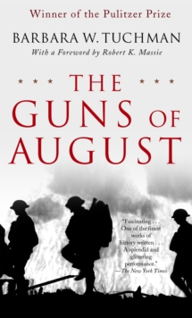 Image for The Guns of August : The Pulitzer Prize-Winning Classic About the Outbreak of World War I