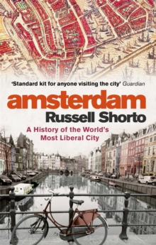 Image for Amsterdam  : a history of the world's most liberal city