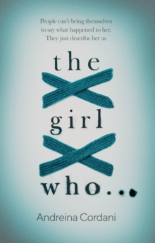 The girl who... - Cordani, Andreina