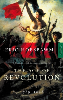 Image for The age of revolution  : Europe, 1789-1848