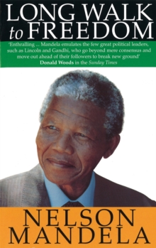Long walk to freedom  : the autobiography of Nelson Mandela - Mandela, Nelson