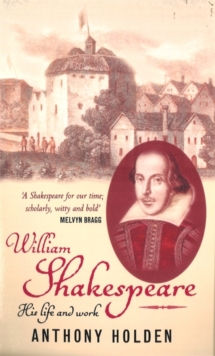 Image for William Shakespeare  : his life and work