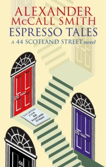 Image for Espresso tales  : the latest from 44 Scotland Street