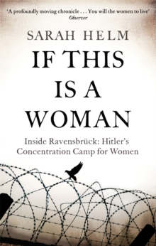 Image for If this is a woman  : inside Ravensbrèuck - Hitler's concentration camp for women