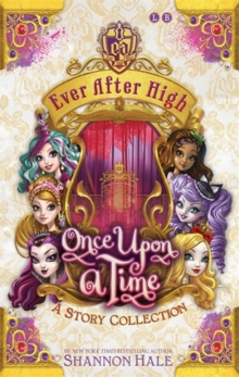 Ever After High  : once upon a time
