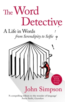 Image for The word detective  : a life in words