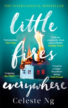 Image for Little Fires Everywhere : The New York Times Top Ten Bestseller