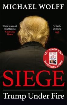 Image for Siege  : Trump under fire