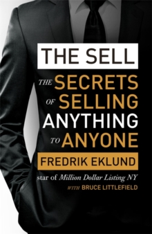 Image for The sell  : the secrets of selling anything to anyone