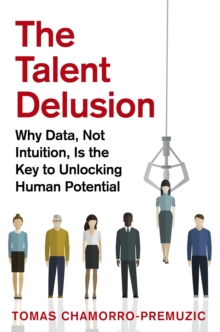 Image for The talent delusion  : the new psychology of human potential