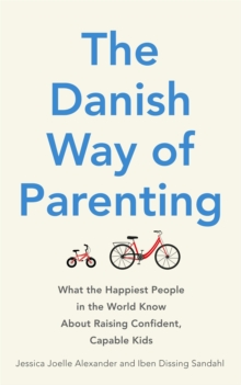 Image for The Danish way of parenting