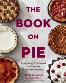 Image for Book on Pie: Everything You Need to Know to Bake Perfect Pies