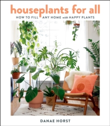 Image for Houseplants for all  : how to fill any home with happy plants