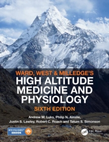 Image for Ward, Milledge and West's High altitude medicine and physiology