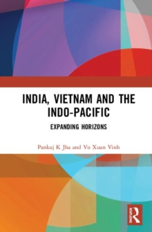 Image for India, Vietnam and the Indo-Pacific : Expanding Horizons