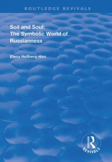 Image for Soil and soul  : the symbolic world of Russianness