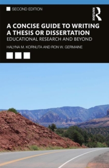 Image for A concise guide to writing a thesis or dissertation  : educational research and beyond