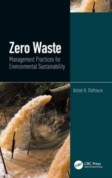 Zero Waste: Management Practices for Environmental Sustainability