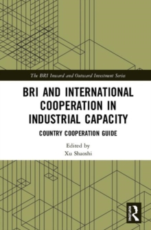 Image for Bri and international cooperation in industrial capacity: Country cooperation guide
