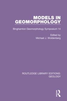 Image for Models in geomorphology  : Binghamton geomorphology symposium 14