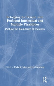 Image for Belonging for people with profound intellectual and multiple disabilities  : pushing the boundaries of inclusion