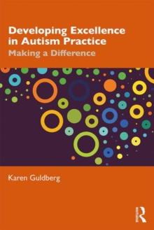 Image for Developing excellence in autism practice  : making a difference