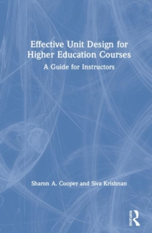 Image for Effective unit design for higher education courses  : a guide for instructors