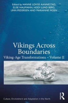 Image for Vikings across boundaries  : Viking-age transformationsVolume II