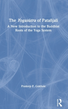 Image for The Yogasutra of Patanjali : A New Introduction to the Buddhist Roots of the Yoga System