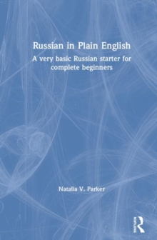 Image for Russian in plain English  : a very basic Russian starter for complete beginners