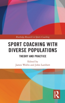 Image for Sport coaching with diverse populations  : theory and practice