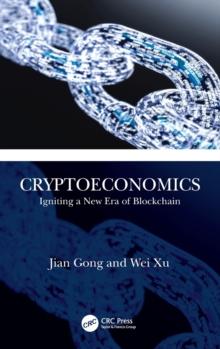 Image for Cryptoeconomics  : igniting a new era of blockchain