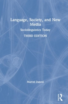 Image for Language, society, and new media  : sociolinguistics today