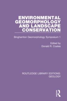 Image for Environmental geomorphology and landscape conservation  : Binghamton Geomorphology Symposium 1