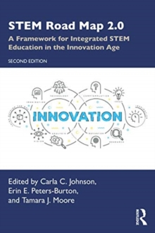 Image for STEM road map 2.0  : a framework for integrated STEM education in the innovation age