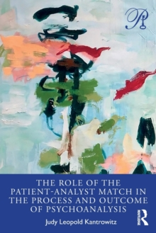 Image for The Role of the Patient-Analyst Match in the Process and Outcome of Psychoanalysis