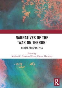Image for Narratives of the War on Terror : Global Perspectives